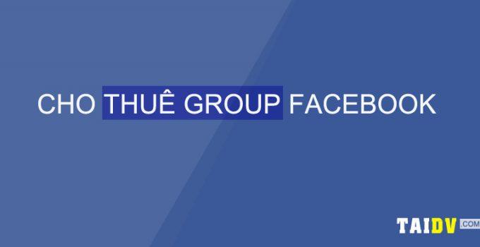 cho-thue-group-facebook-quang-cao-taidv.com