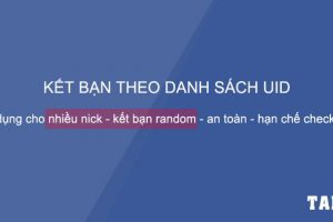 tool-auto-add-friend-facebook-ket-ban-tu-dong-theo-uid-taidv.com
