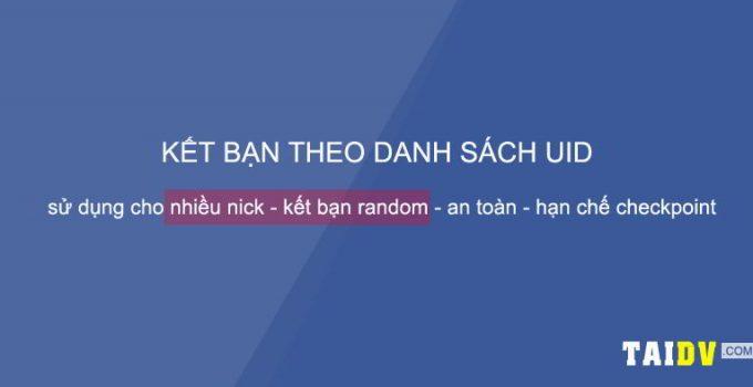 tool-auto-add-friend-facebook-ket-ban-tu-dong-theo-uid-taidv.com