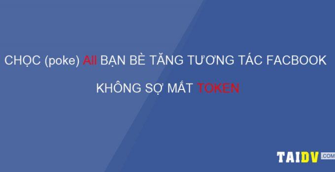 too-auto-choc-tat-ca-ban-be-faceboo-tang-tuong-tac-taidv