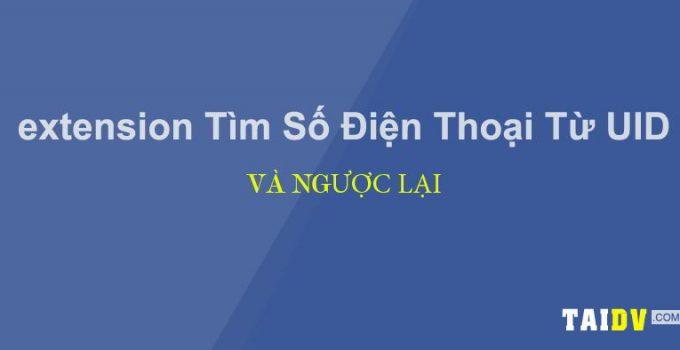 tool-tim-sdt-tu-uid-va-nguoc-lai